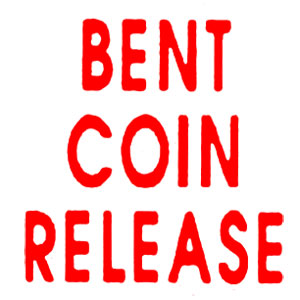 DP7R  Bent Coin Release